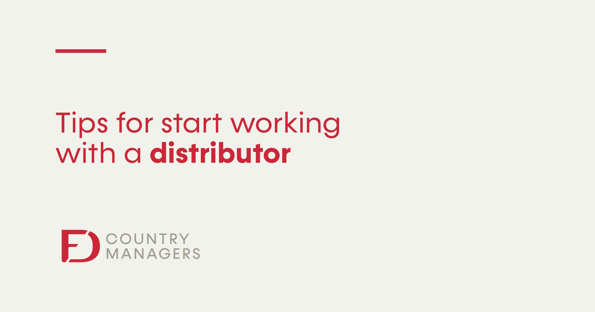 Recomendaciones para iniciar una relación comercial con un distribuidor