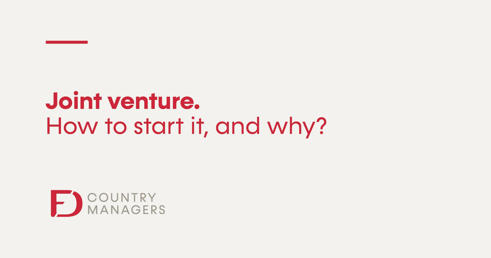 Joint Venture. ¿Cómo iniciarla y por qué hacerlo?